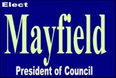 Elect Michael MAYFIELD for President of Council